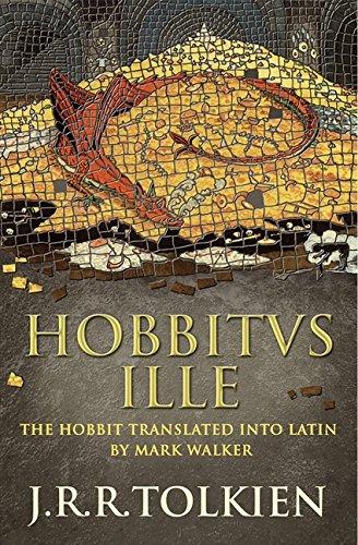 Hobbitus Ille: The Latin Hobbit por J. R. R. Tolkien