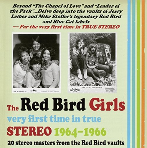The Red Bird Girls: Very First Time in True Stereo 1964-1966 (Jewel Case Version) by Various (2016-05-04)