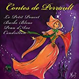 Contes de Perrault: Cendrillon/Le Petit Poucet/Peau d'Ane/Barbe Bleue
