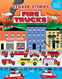 Fire Trucks (Sticker Stories)