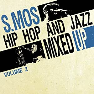 Hip Hop And Jazz Mixed Up By S.Mos /Vol 2