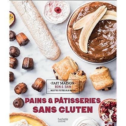 Pains & pâtisseries sans gluten (Fait Maison)
