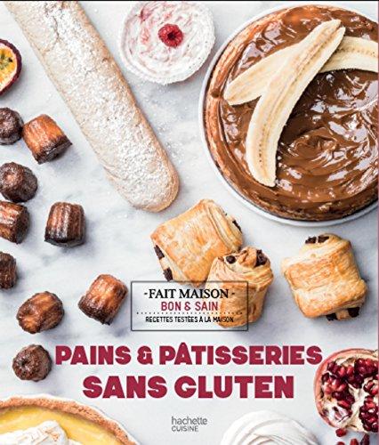 Pains & pâtisseries sans gluten (Fait maison) par SOLÈNE GOUMY
