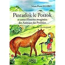 Pintatlok le Pottok et autres Histoires imaginées des Animaux des Pyrénées