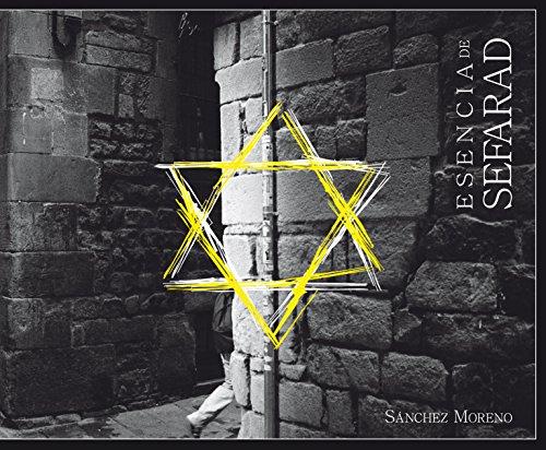 Descargar Libro Esencia de Sefarad de Francisco Sánchez Moreno
