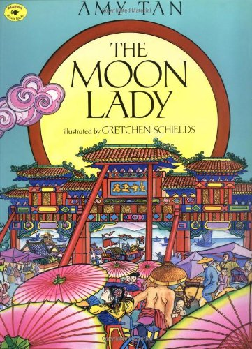 The Moon Lady (Aladdin Picture Books) -