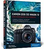Canon EOS 5D Mark IV: Das Handbuch zur Kamera - Holger Haarmeyer, Christian Westphalen