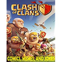 Clash of Clans: Comics, Memes, and Jokes (English Edition)