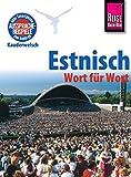 Reise Know-How Sprachführer Estnisch - Wort für Wort: Kauderwelsch-Band 55