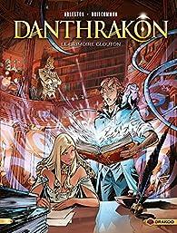 Danthrakon, tome 1 : Le grimoire glouton par Christophe Arleston