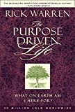 The Purpose-driven Life: What on Earth Am I Here For? (Purpose Driven Life) by Rick Warren (20-Sep-2002) Hardcover