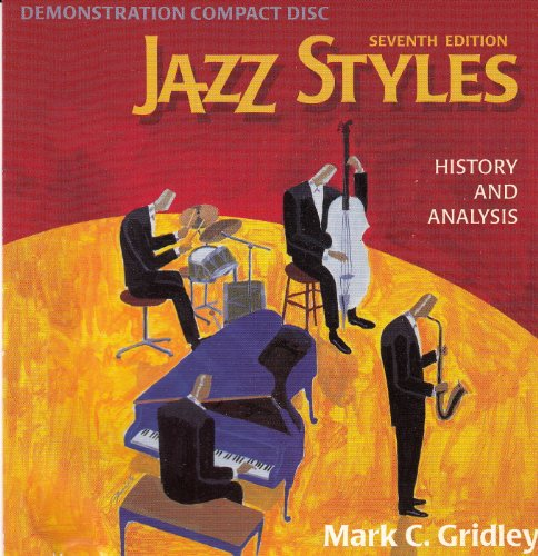jazz-styles-history-and-analysis-seventh-edition-demonstration-compact-disk-mark-c-gridley