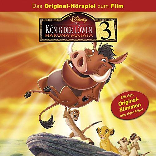 Der König der Löwen 3 - Hakuna Matata (Das Orginal-Hörspiel zum Film)