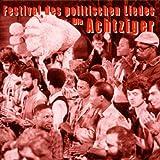 Festival des politischen Liedes - Die Achtziger