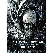 Tumba Estelar (Leyendas del Sol Negro nº 1)