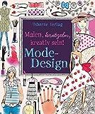 Malen, kritzeln, kreativ sein! Mode-Design