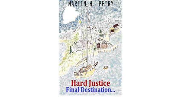 Hard Justice; Final Destination