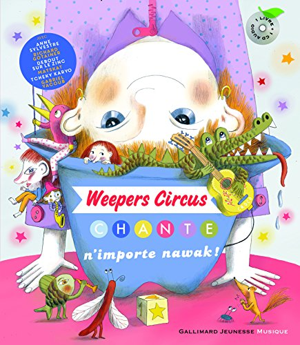 Weepers Circus chante n'importe nawak !
