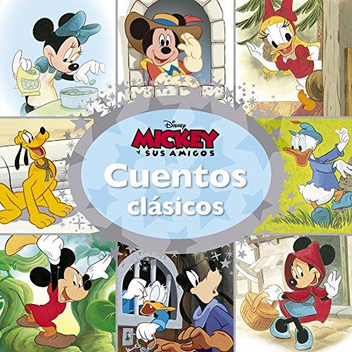 Mickey y sus amigos. Cuentos clásicos (Disney. Mickey) por Disney