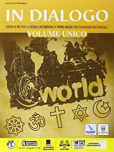In dialogo unico. Religioni di ieri e di oggi. Per la Scuola media. Con e-book. Con espansione online