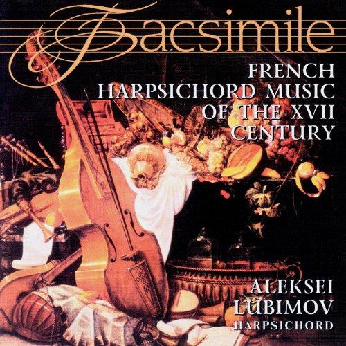 French Harpsichord Music Of The XVII Century