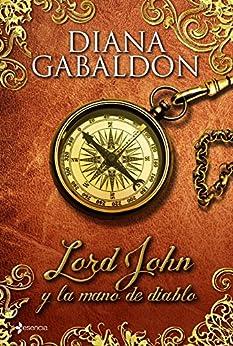 Lord John y la mano del diablo de [Gabaldon, Diana]