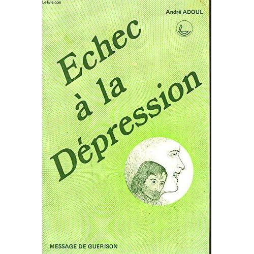 ECHEC A LA DEPRESSION