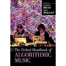 OXFORD HANDBK OF ALGORITHMIC M (Oxford Handbooks)