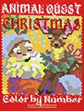 CHRISTMAS ANIMAL QUEST Color by Number: Activity Puzzle Coloring Book for Adults Relaxation & Stress Relief: Volume 5 (Quest Coloring Books)