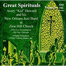 Great Spirituals, Avery 'Kid' Howard and His New Orleans Jazz Band at Zion Hill Church