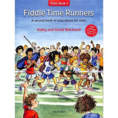 Fiddle Time Runners (Band 2) inkl. CD: leichte Spielstücke für die Violine [Musiknoten] Kathy Blackwell