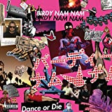 Birdy Nam Nam 'Dance Or Die' Lp
