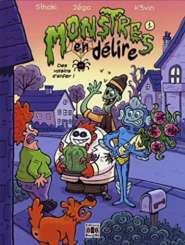 Voisin Enfer - Monstres en délire T1. Des voisins
