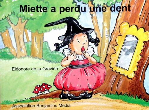 Miette a perdu une dent par Eléonore de la GRAVIERE