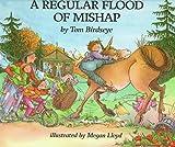 A Regular Flood of Mishap by Tom Birdseye (1994-03-02)