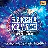 #9: Raksha Kavach