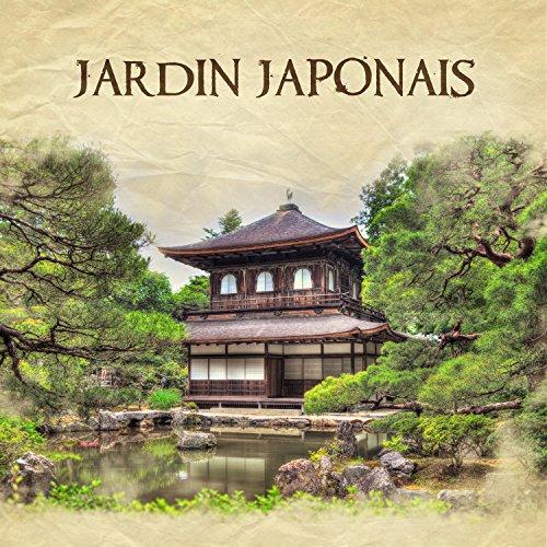 Jardin japonais musique zen pour se d lasser new age for Achat jardin japonais