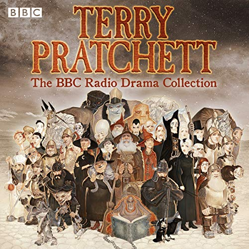 Terry Pratchett: BBC Radio Drama Collection: Seven BBC Radio 4 full-cast dramatisations -
