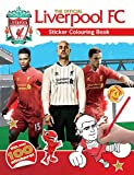 The Official Liverpool FC Sticker Colouring Book