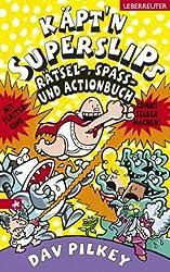 Käpt'n Superslips Rätsel-, Spass- und Actionbuch
