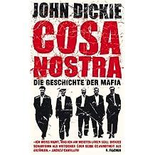 Cosa Nostra: Die Geschichte der Mafia