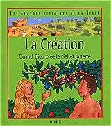La Création - Quand dieu crée le ciel et la terre