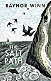 The Salt Path: The Sunday Times bestseller, shortlisted for the 2018 Costa Biography ...