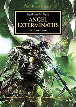 Angel Exterminatus (Horus Heresy Book 23) by [McNeill, Graham]