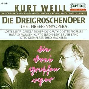Weill: Die Dreigroschenoper (Auszüge, Historische Originalaufnahmen 1928-1931)