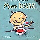 Miam Beurk - Sélection du Comité des mamans Hiver 2004 (0-3 ans)