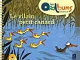 Le vilain petit canard (+ CD audio)