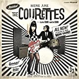 Here Are the Courettes [Vinilo]