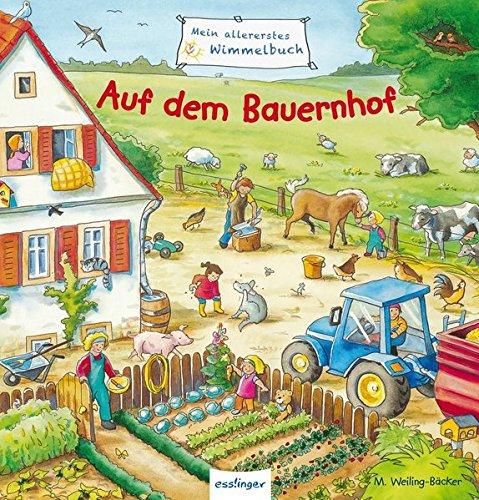 Mein allererstes Wimmelbuch - Auf dem Bauernhof (Wo Sind Meine Kinder)