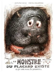 """Afficher """"Le monstre du placard existe et je vais le prouver..."""""""